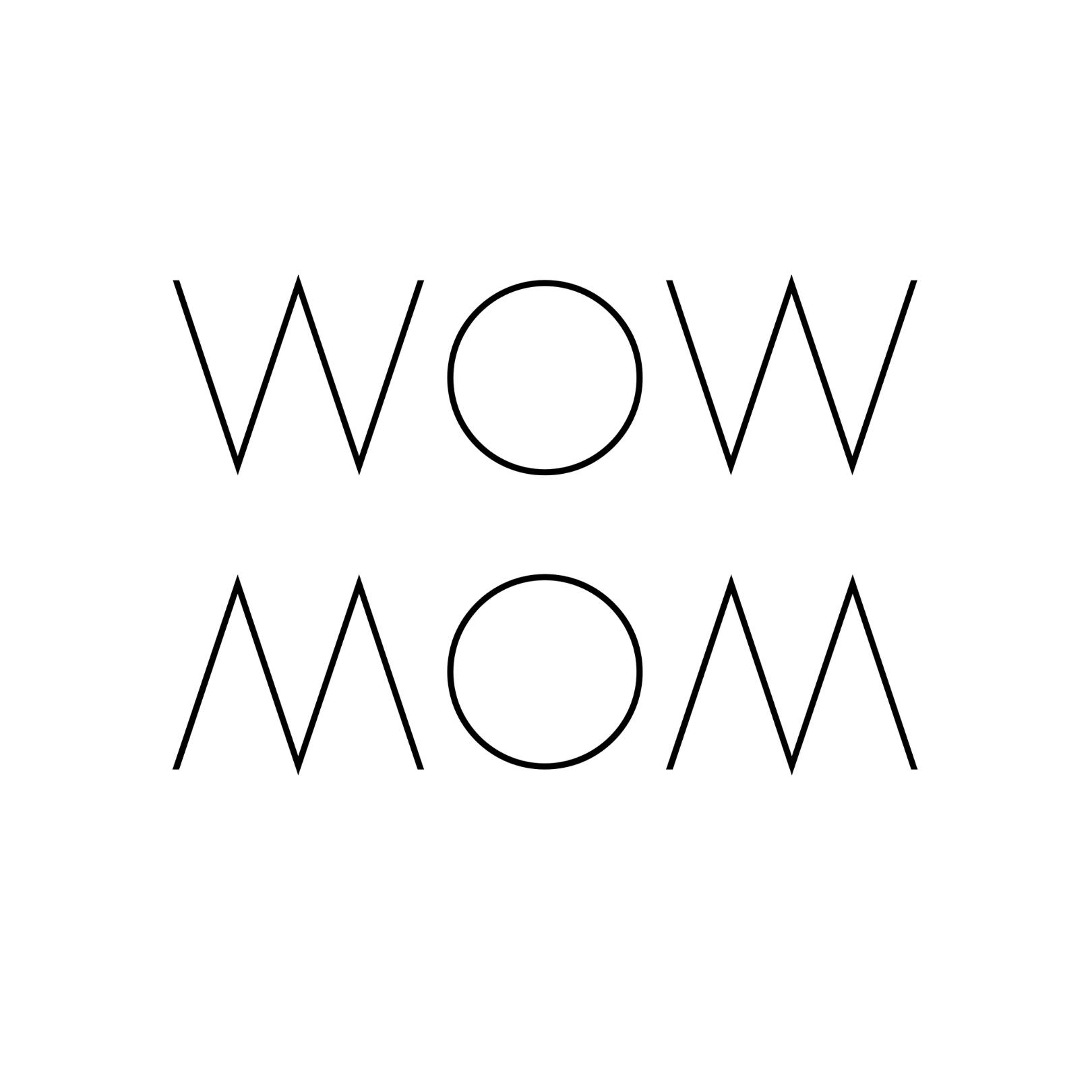 WOW MOM®